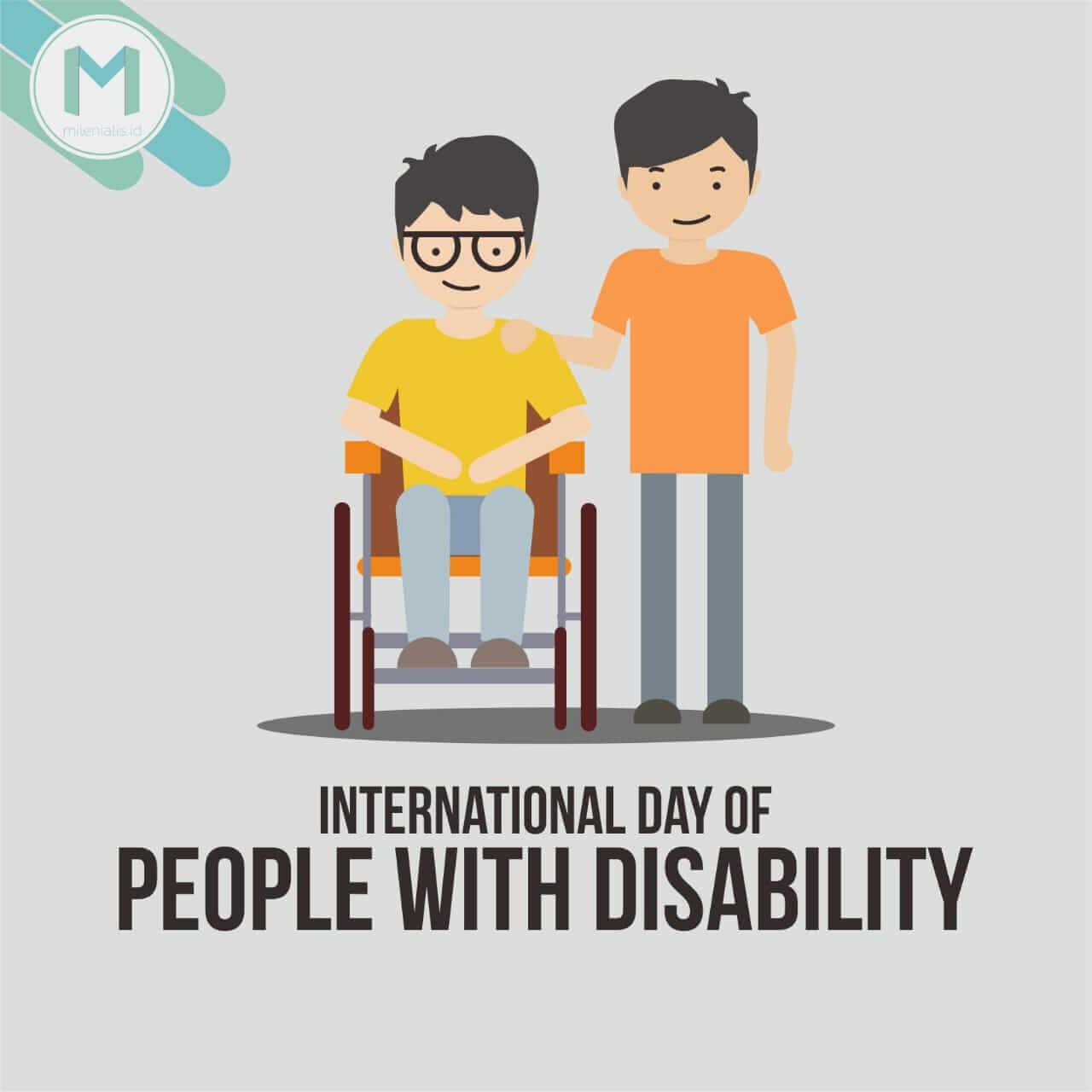 Hari Disable: Yuk Lebih Sadar dan Peka dengan Saudara Sesama