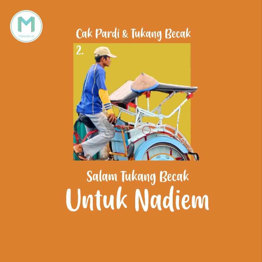 Tukang Becak Nitip Salam untuk Mas Menteri, Nadiem Makarim (Pt. 2)