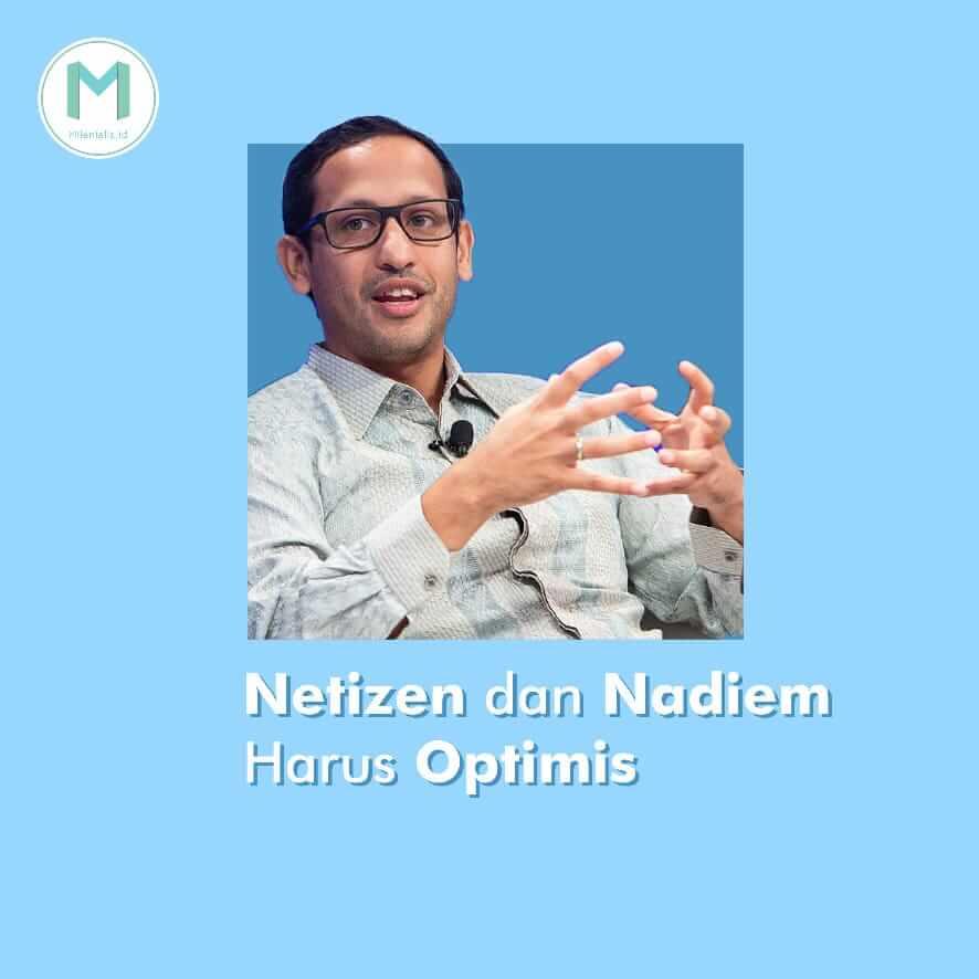 Netizen dan Nadiem Karim Harus Optimis (Pt. 2)