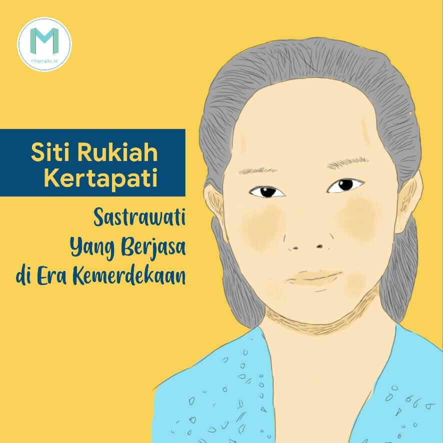 Siti Rukiah Kertapati, Sastrawati yang Berjasa di Era Kemerdekaan