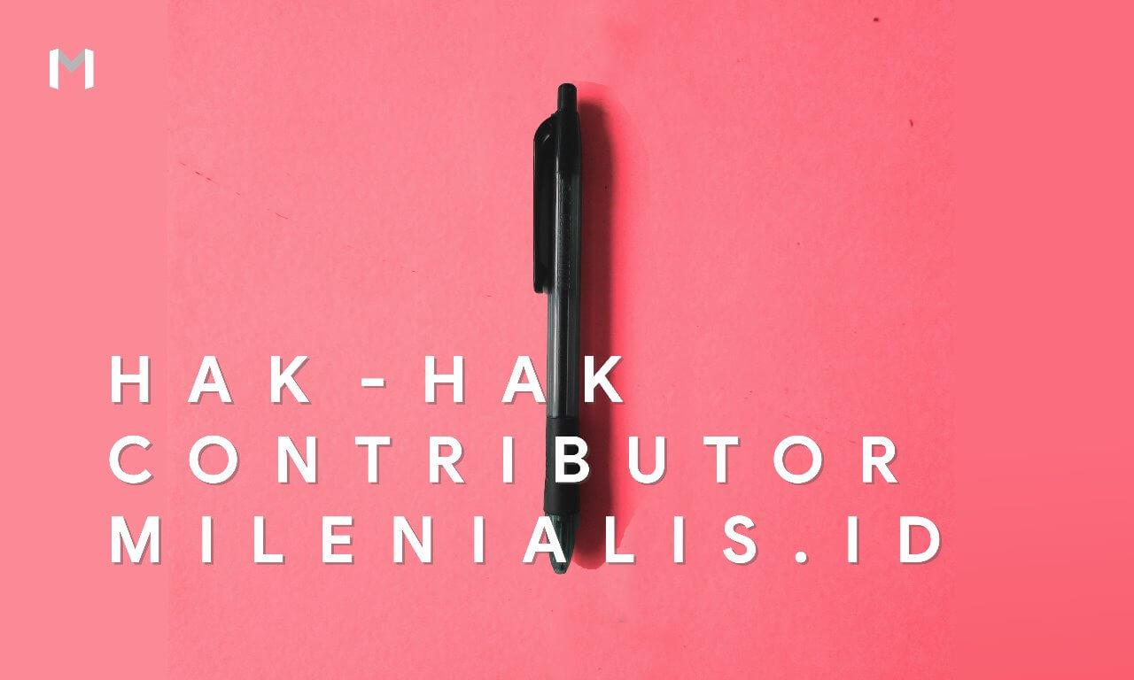 Hak-hak Kontributor Milenialis.id