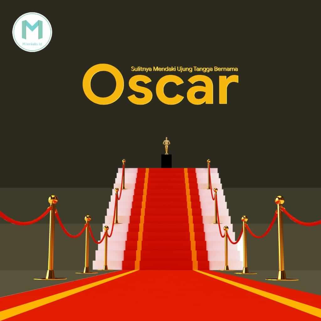 Sulitnya Mendaki Ujung Tangga Bernama Oscar