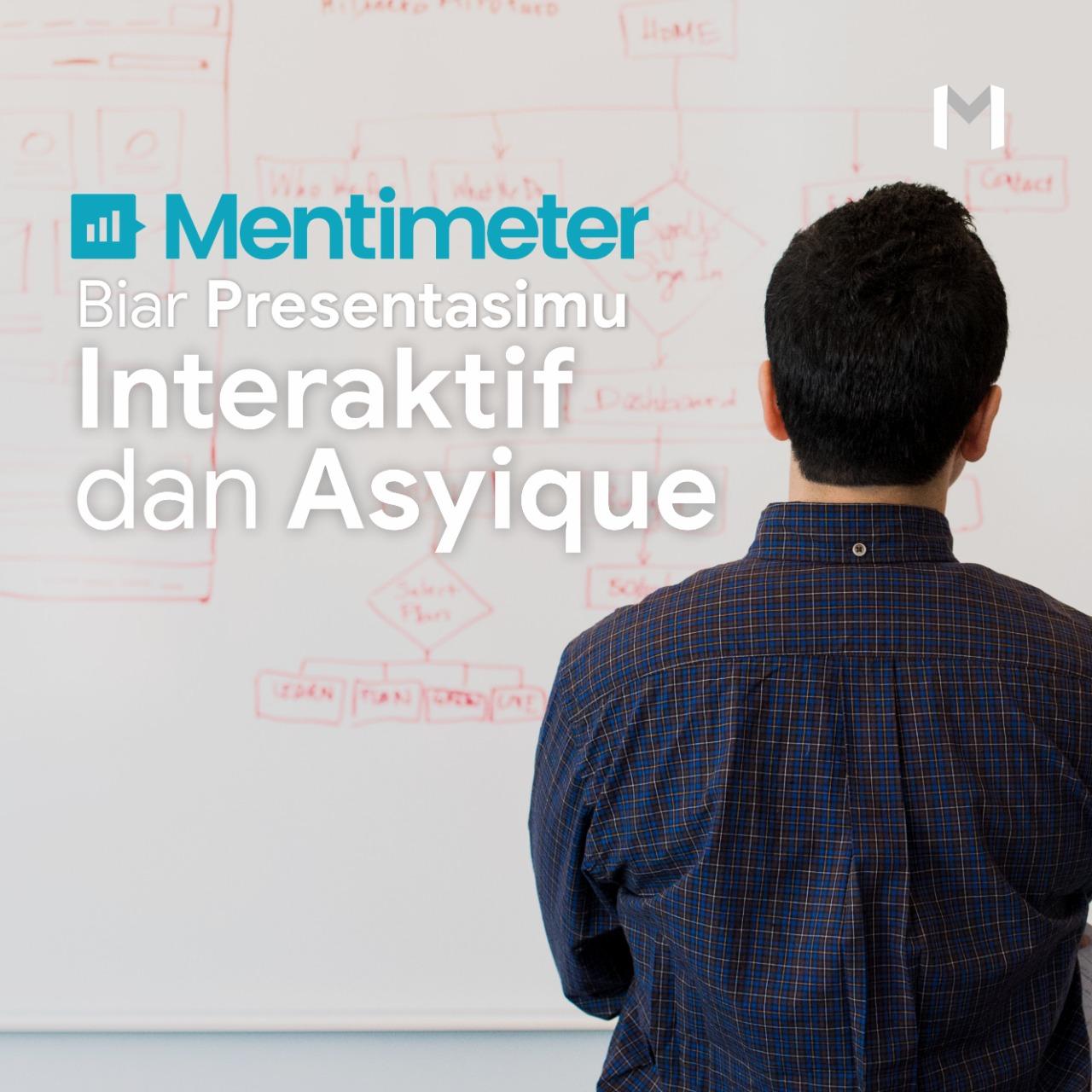 Mentimeter, Biar Presentasimu Interaktif dan Asyique
