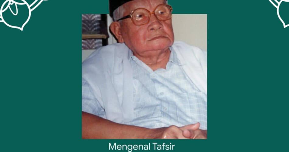 Mengenal Tafsir Sinar Karya H. A. Malik